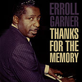 Thanks For The Memory de Erroll Garner