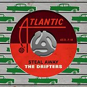 Steal Away de The Drifters