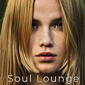 Soul Lounge – Smooth & Sensuous Chill Lounge Gold Edition by Various Artists