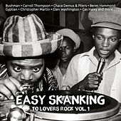 Easy Skanking To Lovers Rock Vol. 1 by Various Artists