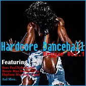 Hardcore Dancehall Reggae Vol 1 de Various Artists