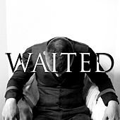 Waited by David Leonard