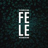The Sound of Hard de Felix (Rock)