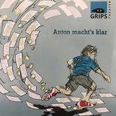 Anton Macht's Klar von GRIPS Theater