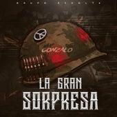 La Gran Sorpresa by Grupo Escolta