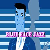 Blue Face Jazz by James Lewis
