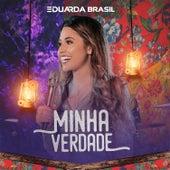 Minha Verdade (Ao Vivo) von Eduarda Brasil