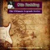 Otis Redding - The Ultimate Legends Series (15 Best Tracks Ultimate Legends Series Number 21) by Various Artists