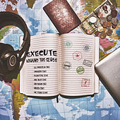 Around the Globe von Execute