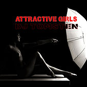 Attractive Girls by Dj tomsten