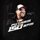Putaria no 150 Bpm by DJ LC Garcia