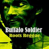 Buffalo Soldier Roots Reggae de Various Artists