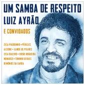 Um Samba De Respeito von Luiz Ayrão