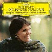 Schubert: Die schöne Müllerin, D. 795 von Brigitte Fassbaender