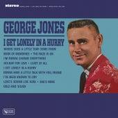 I Get Lonely In A Hurry de George Jones