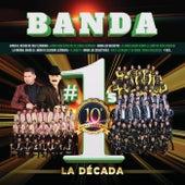 Banda #1's La Década de Various Artists