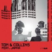 Don't Dream It's Over (Extended Version) de Tom & Collins