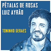 Pétalas De Rosas by Luiz Ayrão