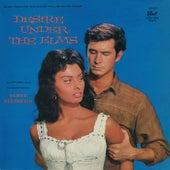 Desire Under The Elms (Original Motion Picture Soundtrack) von Elmer Bernstein