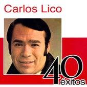 40 Éxitos by Carlos Lico
