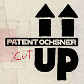 Cut Up von Patent Ochsner