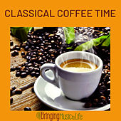 Classical Coffee Time de Various Artists