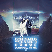 Brave (Don Diablo VIP Mix) di Don Diablo