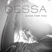 Good for You von Dessa