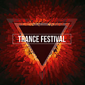 Trance Festival by Various Artists