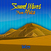 Sound Waves From Africa Vol, 15 de Various Artists