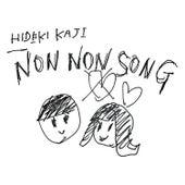 Non Non Song by Hideki Kaji