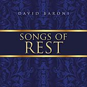 Songs of Rest by David Baroni
