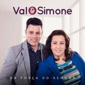 Na Força do Senhor by Val e Simone
