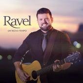 Um Novo Tempo de Ravel