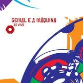 Gemal e a Máquina (Ao Vivo) de Raphael Gemal