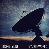 Visible World de Bjørn Lynne