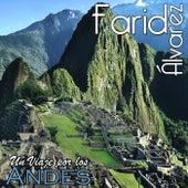 Un Viaje por los Andes de Farid Álvarez