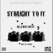 Straight To It von R G