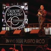 40... y Contando (En Vivo Desde Puerto Rico) von Gilberto Santa Rosa