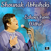Echoes from Within by Shounak Abhisheki