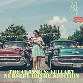 The Classics: Lullaby Nursery Rhyme Addition 2 by KIds Music Fun Zone