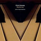 Nocturnes - Piano Improvisations by Chris Conway