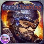 Sound Bombing von Razpro
