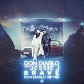 Brave (Vip Mix) van Don Diablo