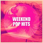 Weekend Pop Hits de Various Artists
