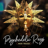 Psychedelic Rays de Maxi Trusso