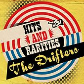Hits and Rarities de The Drifters