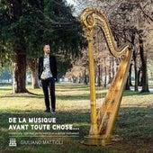 De La Musique Avant Toute Chose de Giuliano Marco Mattioli