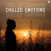 Chilled Emotions by Various Artists