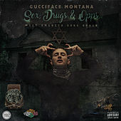 Sex , Drugs & Opps de GucciFace Montana